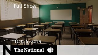 This is The National for Friday, Oct. 4, 2019 — School strike looms, campaign scandals