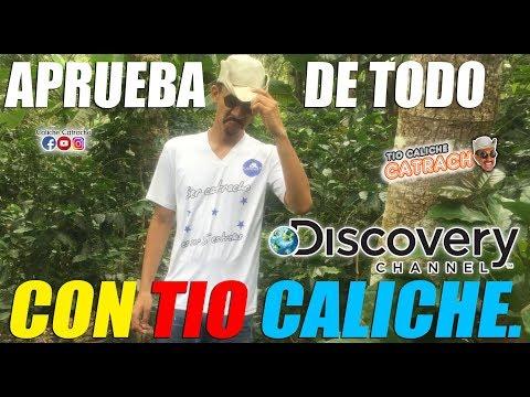 Discovery Channel - A Prueba De Todo en Honduras   Caliche Catracho.
