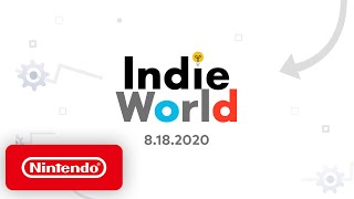 Indie World Showcase 8.18.2020 - Nintendo Switch