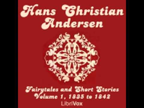 HANS CHRISTIAN ANDERSEN: FAIRYTALES AND SHORT STORIES VOLUME 1, 1835 TO 1842 by H.P. Paull
