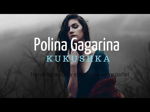 Kukushka-Polina Gagarina (Transliteracion+Sub  Español)