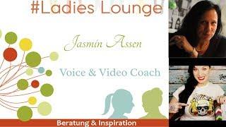 Jasmin Assen - Voice und Videocoach auf der Ladies Lounge