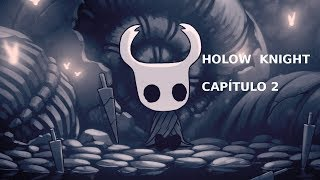 PRIMER BOSS | Hollow Knight | Cap 2