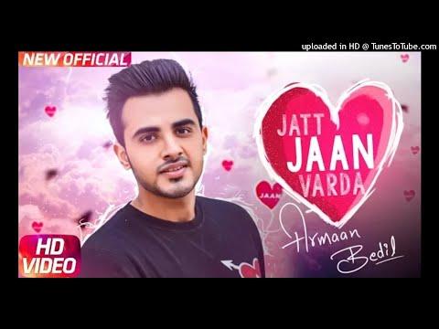 Jatt Jaan Vaarda _ Armaan Bedil _ Sukh-E _ Jashan Nanarh _ Latest Punjabi Song 2017