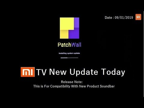 Mi TV 4/4A New Update Release Today | New Update For Compatibility with New  Product Soundbar