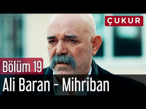 Çukur 19. Bölüm - Ali Baran - Mihriban