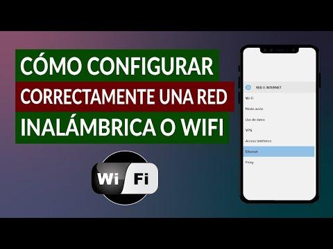 Cómo Crear y Configurar Correctamente una red Inalámbrica o Wifi