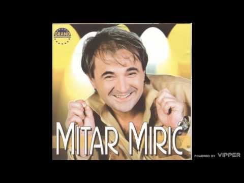 Mitar Miric - Cigance - (Audio 2003)