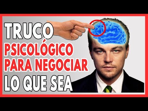 El Simple Truco Psicológico para Negociar LO QUE SEA