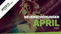 Neu bei Amazon Prime Video im April 2020 | Neuerscheinungen (Deutschland)