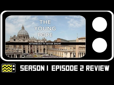 The Young Pope Season 1 Episodes 2 & 3 Review & After Show | AfterBuzz TV