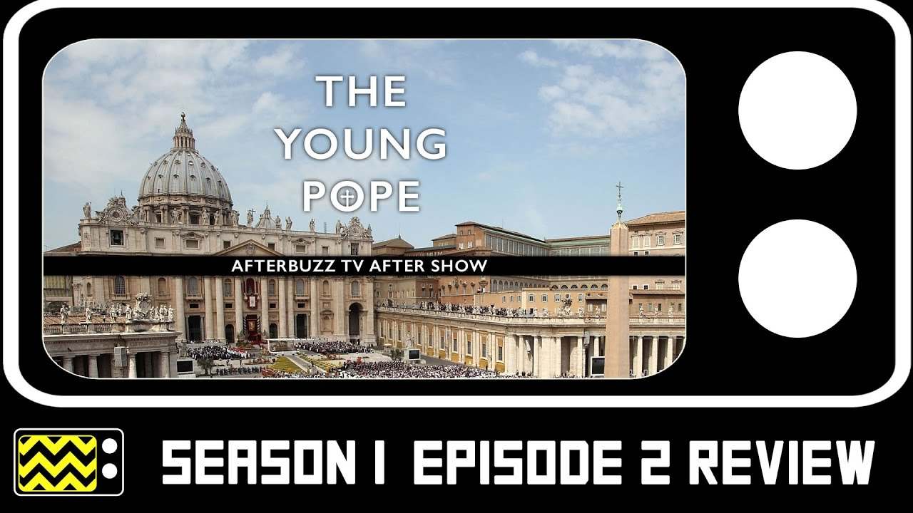 Download The Young Pope Season 1 Episodes 2 & 3 Review & After Show   AfterBuzz TV