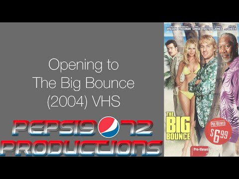 Opening to The Big Bounce (2004) VHS
