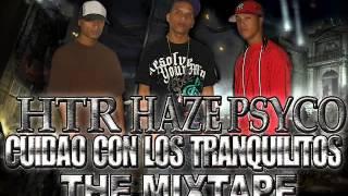 5. Dj Penny, Dj Haze y Psyco @ Activaera Mix | Cuidao Con Los Tranquilitos | The MixTape |