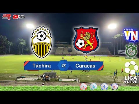 Clásico Deportivo Táchira vs Caracas FC, Liga Futve 2020 / Deportes VN