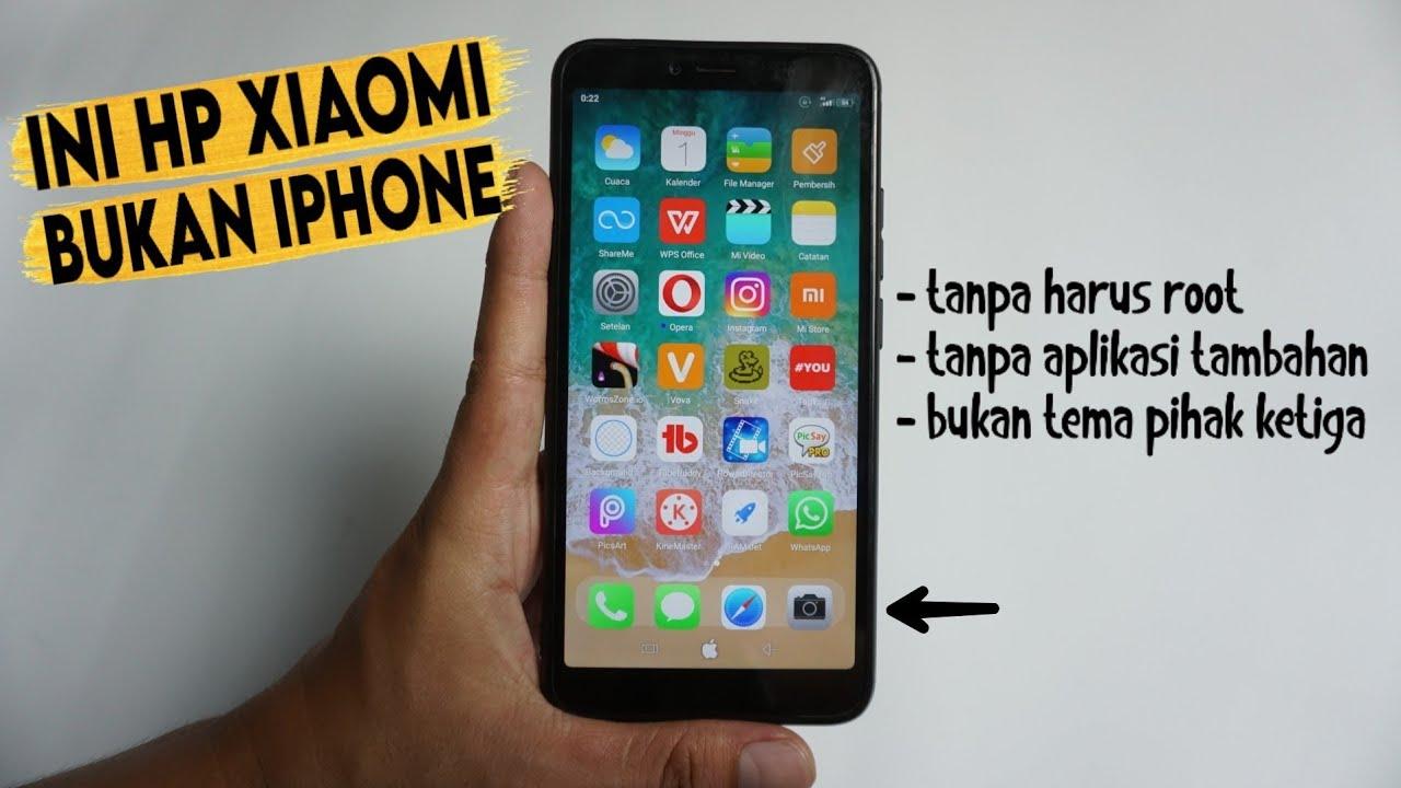 Cara Merubah Tampilan Hp Xiaomi Menjadi Iphone Tanpa Aplikasi Youtube