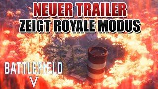 BFV - DAS ist der Battle Royale Modus?! Battlefield 5 NEUER TRAILER