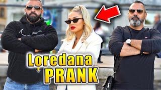 Loredana Prank !!! 👸🏼