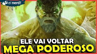 HULK VAI VOLTAR COMO VILÃO NO CINEMA