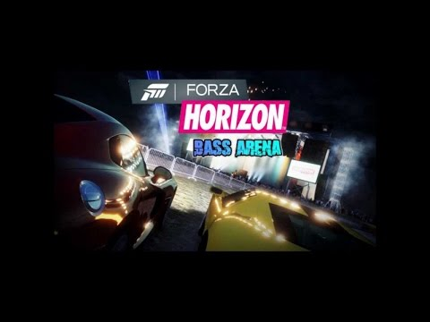Forza Horizon 1 Bass Arena Soundtrack