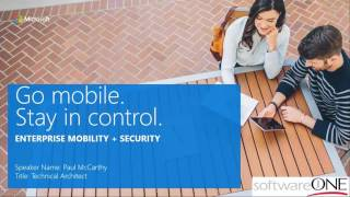 Indentity Management and Security with Microsoft EM+S (Enterprise Mobility + Security)