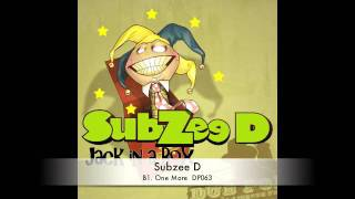 SUBZEE D :: One More :: DP063 :: OUT NOW on Dub Police