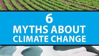 6 Common Myths About Climate Change | Mashable