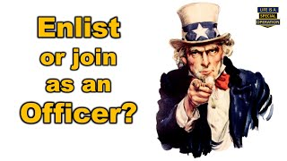 Should I Enlist in the Military or Join as an Officer