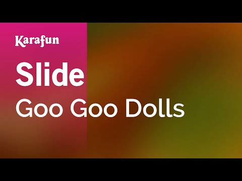 Karaoke Slide - Goo Goo Dolls *