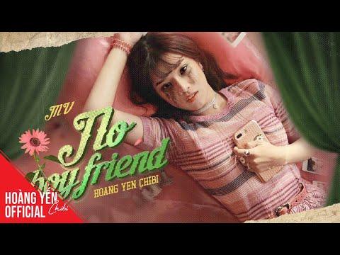 Hoàng Yến Chibi - No Boyfriend | Official Music Video ♫♫♫