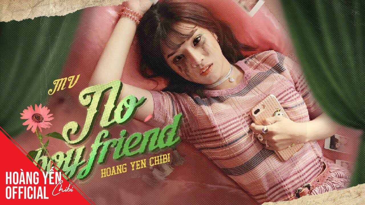 Hoàng Yến Chibi - No Boyfriend | Official Music Video -PC85