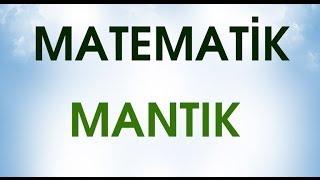 MANTIK 1 Konu anlatımı Soru  çözümü(Yeni Müfredata Uygun)ERKAN HOCA
