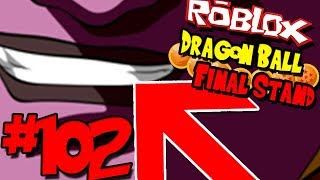 STRONGEST FOE EVER! HE CAN 1 SHOT ULTRA INSTINCT?!? | Roblox: Dragon Ball Final Stand - Episode 102