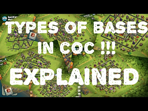 Types of bases!! In COC !! EXPLAINED!