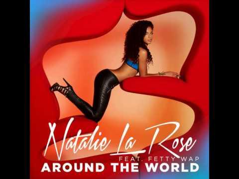 Natalie La Rose - Around The World (feat. Fetty Wap) (+free download)