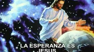 La Esperanza Es Jesucristo