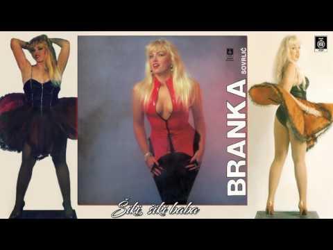 Branka Sovrlic - Siki, siki baba - (Audio 1993) HD