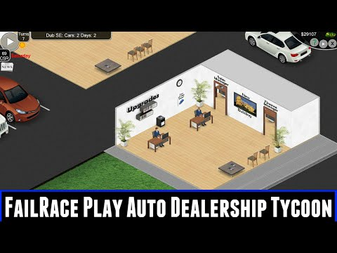 FailRace Play Auto Dealership Tycoon