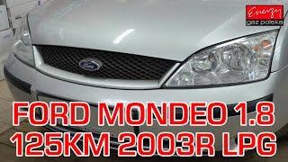 Montaż LPG Ford Mondeo z 1.8 125KM 2003r w Energy Gaz Polska na gaz Lovato Smart