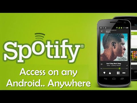 Play Songs on Spotify for Android from Any Country [2014 Updated]