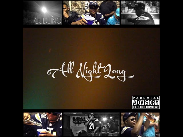 """All Night Long"" by Cudlino (Official Video)"