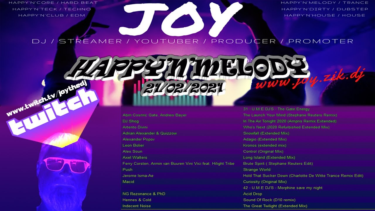 HAPPY'N'MELODY 21/02/2020  mixed by JOY live on TWITCH