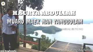 MUARO MAEK NAN TANGGOLAM- H.SURYA ABDULLAH