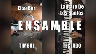 ENSAMBLE TECLADO Y TIMBAL-Elsa Bor, Lautaro De Los Santos
