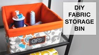 Diy Fabric Storage Bin Tutorial