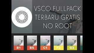 Video How To Get Latest VSCO Fullfilter For Free (100% Work) Android and iOs - No Root download MP3, 3GP, MP4, WEBM, AVI, FLV November 2017