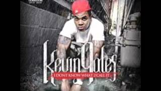 Love You Kevin Gates