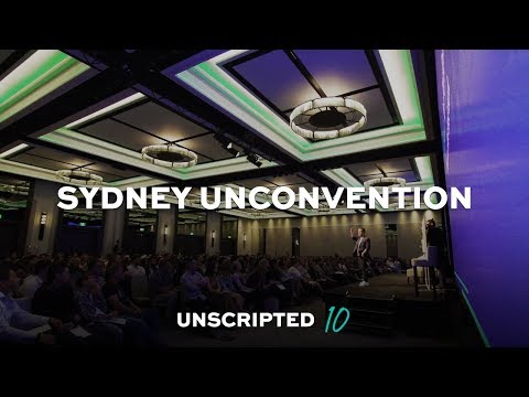 SYDNEY UNCONVENTION | Unscripted 10