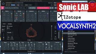 Sonic LAB: iZotope Vocalsynth 2 Demo