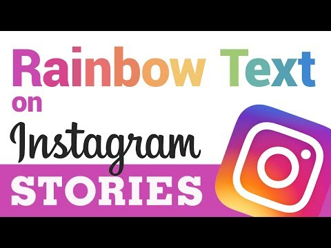 How to Get Rainbow Text on #Instagram Stories (Easy Under 1 Minute